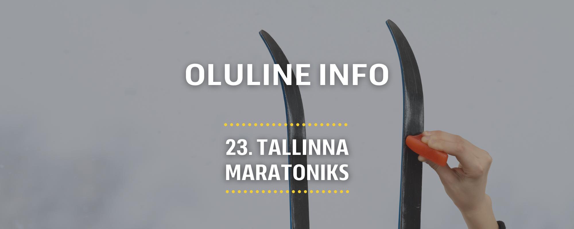 Skiwax Europe määrdeprognoos, soovitused ja oluline info: 23. Tallinna Maraton